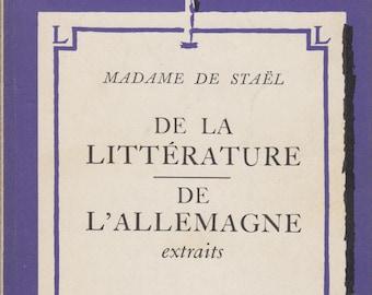 De La Litterature De L'Allemagne Extraits by Madame De Stael (In French) (Softcover,  Educational) 1935