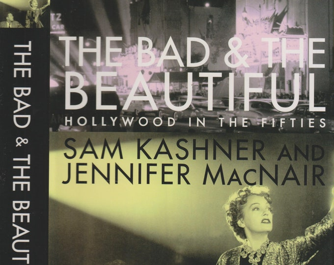 The Bad and the Beautiful - A Chronicle of Hollywood in the Fifties by Jennifer (Hardcover: Hollywood, Nonfiction)