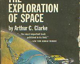 The Exploration of Space by Arthur C Clarke  1966 Paperback