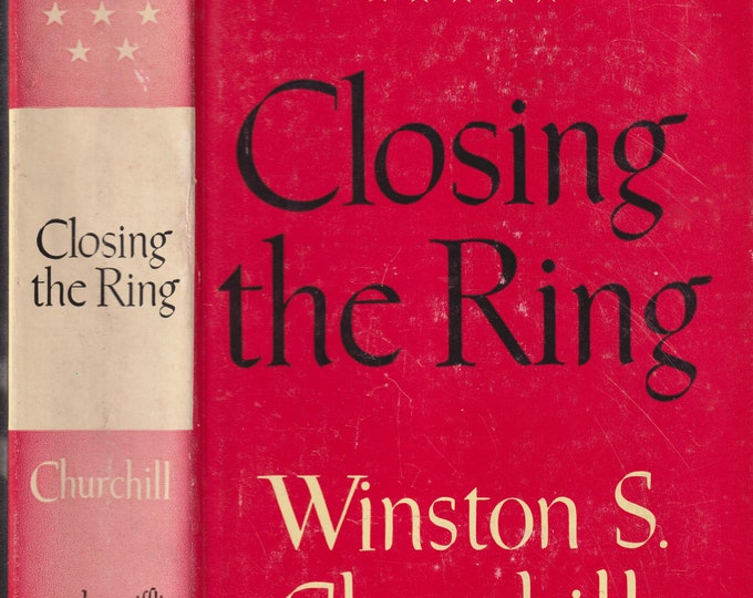 Closing the Ring by Winston S. Churchill (The Second World War)  (Hardcover: Nonfiction, History) 1951