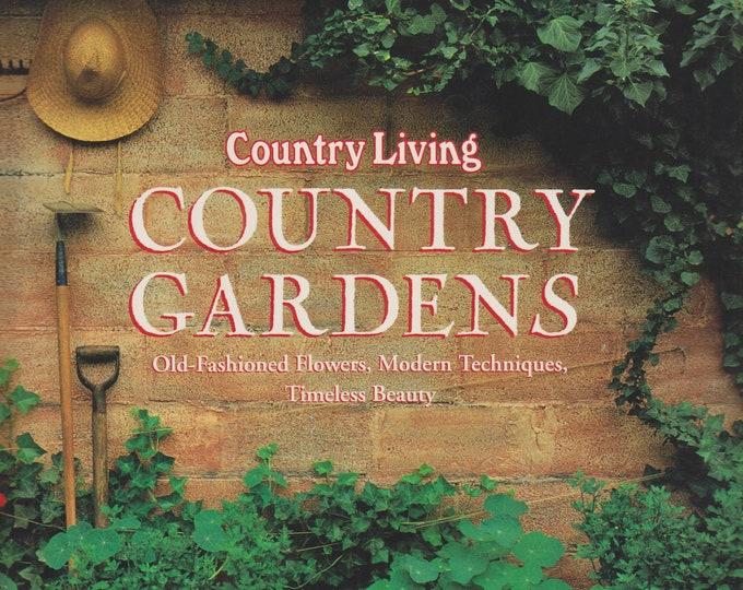 Country Living Country Gardens (Hardcover: Gardening, Gardens) 1993