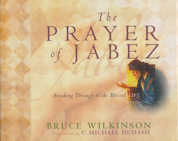 The Prayer of Jabez Gift - Breaking Through to the Blessed Life (Hardcover: Religion, Spiritual, Inspirational)  2001