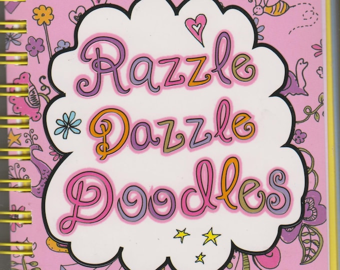 Doodles to Go - Razzle Dazzle Doodles (Spiral-bound: Children's, Art, Activity Book) 2011