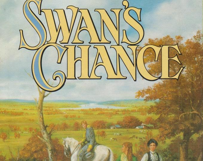 Swan's Chance by Celeste DeBlasis (Hardocver, Historical Drama, Fiction) 1985