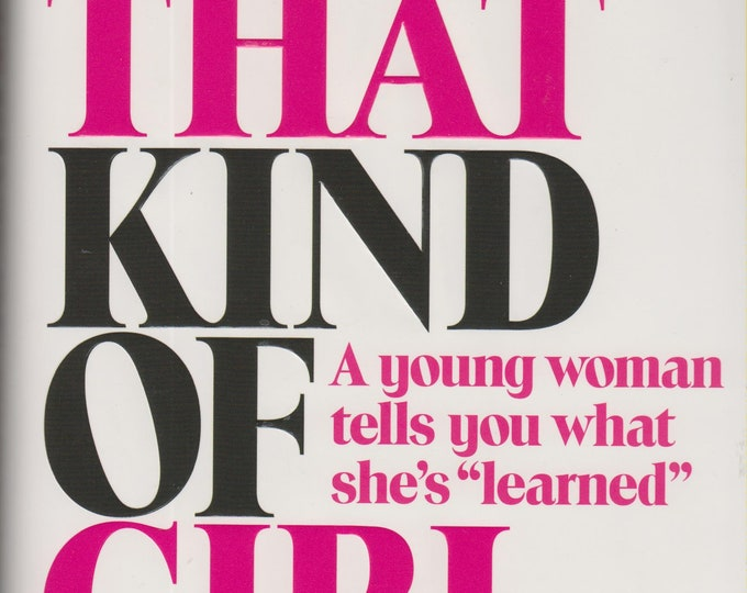 Not That Kind of Girl by Lena Dunham  (Hardcover, Nonfiction, Humor) 2014 First Edition