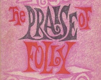Erasmus The Praise of Folly  (Softcover: Fiction, Satire) 1964