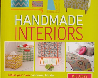 Handmade Interiors (Softcover: Home Decor, Do It Yourself) 2019