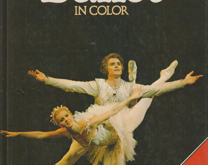 Ballet in Color (Including Famous ballet Companies)