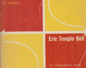 Mathematics Queen and Servant of Science by Eric Temple Bell 1951