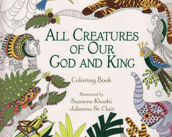 All Creatures of Our God and King Adult Coloring Book  (Coloring Book: Spiritual) 2016