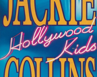 Hollywood Kids  by Jackie Collins (Hardcover: Fiction) 1994