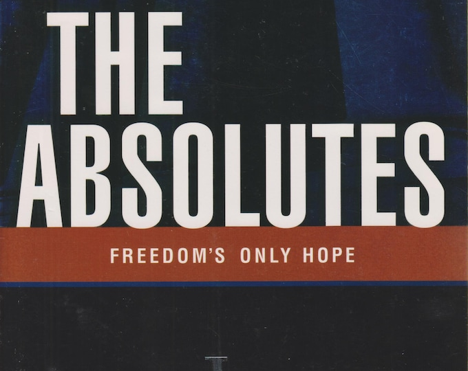The Absolutes  Freedom's New Hope by James Robison  (Softcover:  Religion)  2003