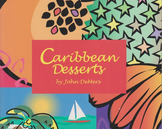 Caribbean Desserts by John DeMers (Softcover: Cooking, Recipes)  1995