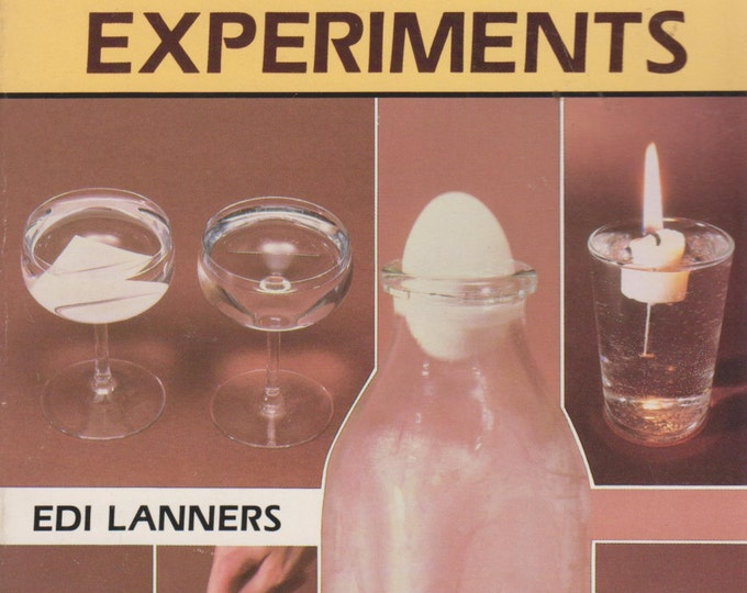 Secrets of 123 Classic Science Tricks and Experiments by Edi Lanners