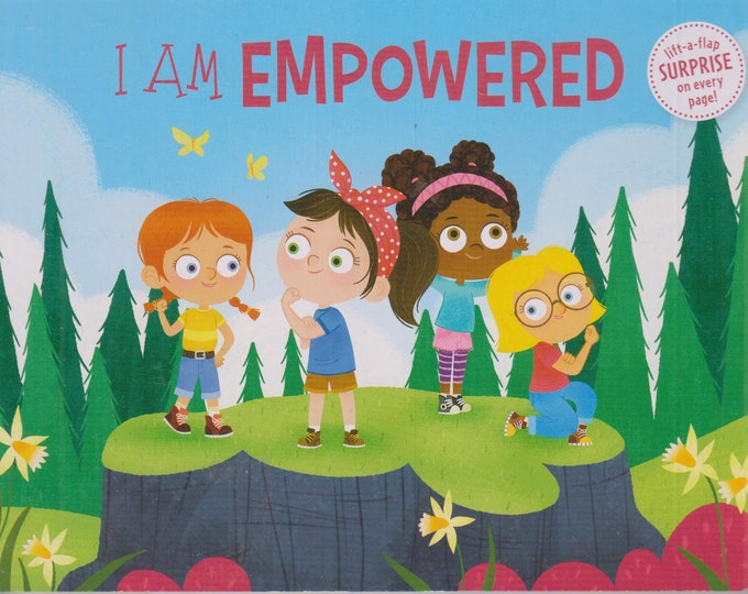 I Am Empowered (Board-book: Children's,  Lift the Flaps) 2020