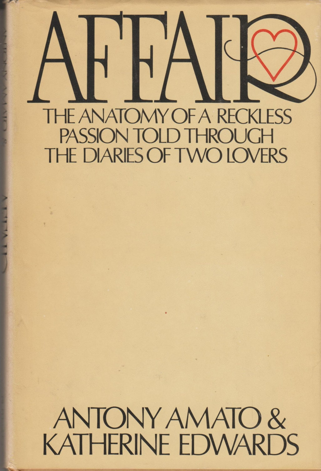 Affair - The Anatomy of a Reckless Passion Told Through The Diaries ...