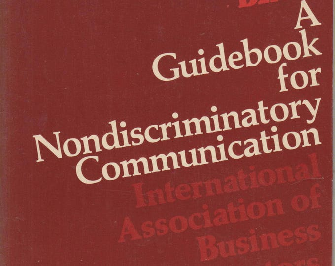Without Bias: A Guidebook for Nondiscriminatory Communication (Paperback, Communication) 1981