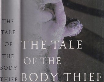 The Tale of the Body Thief  by Anne Rice (Hardcover: Vampire,  Supernatural) 1992