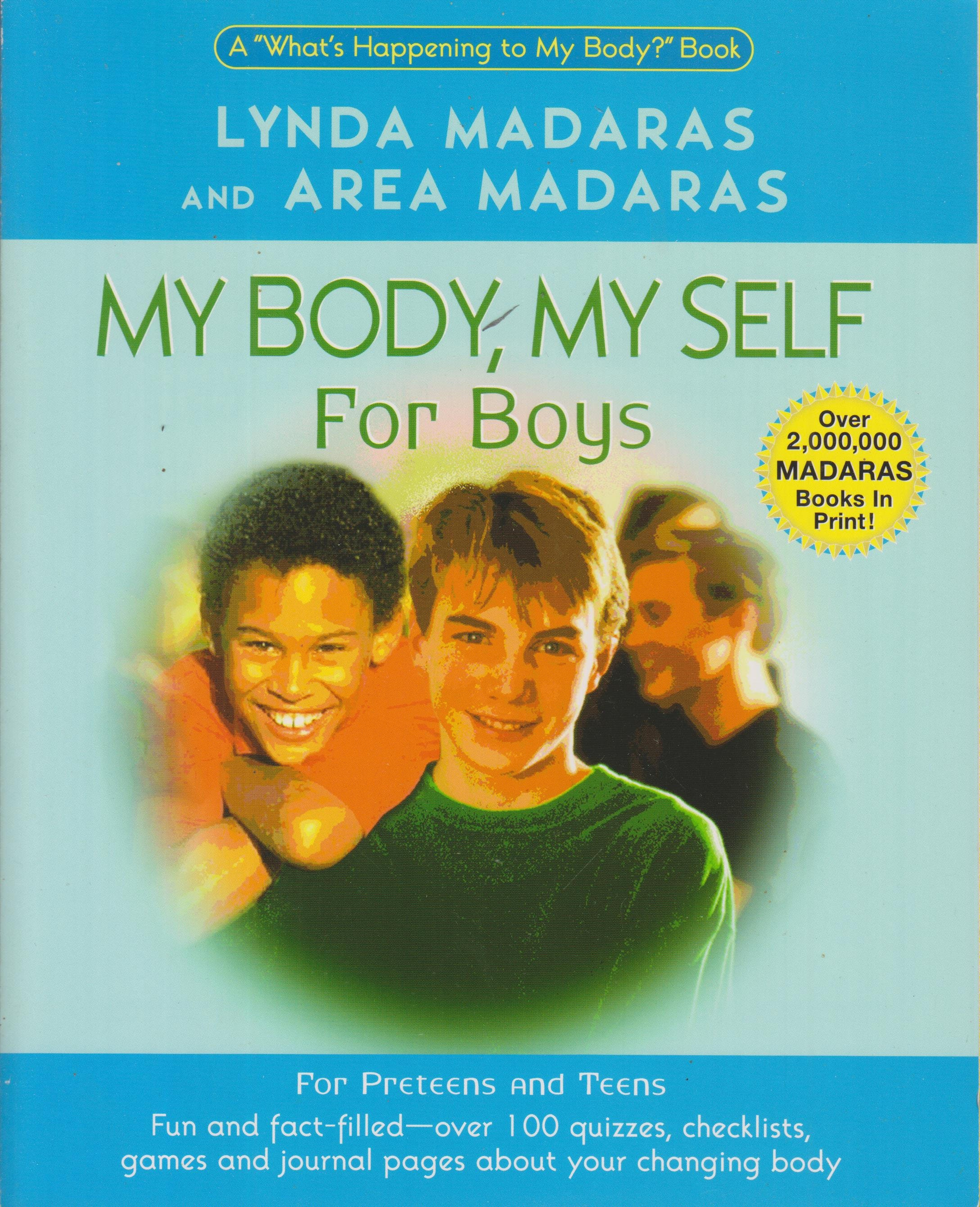 My Body, My Self for Boys: A What's Happening to My Body