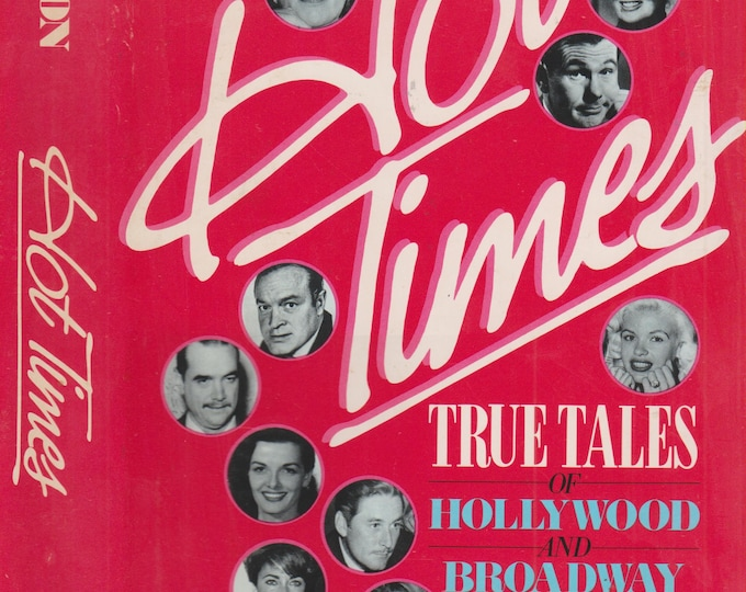 Hot Times - True Tales of Hollywood and Broadway by Earl Wilson (Hardcover: Hollywood, Celebrities) 1984