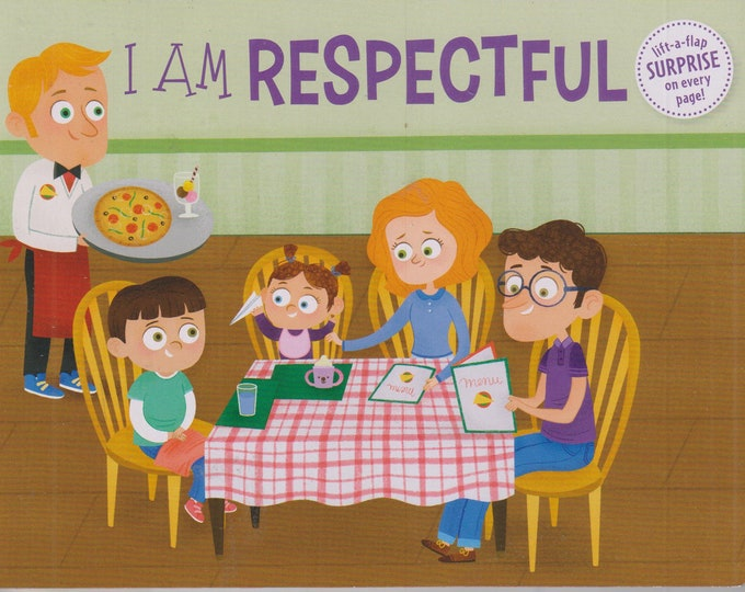 I Am Respectful (Board-book: Children's,  Lift the Flaps) 2020