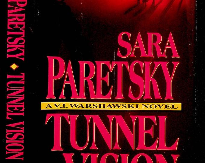 Tunnel Vision by Sara Paretsky  (A V I Warshawski Novel) (Hardcover: Mystery) 1995