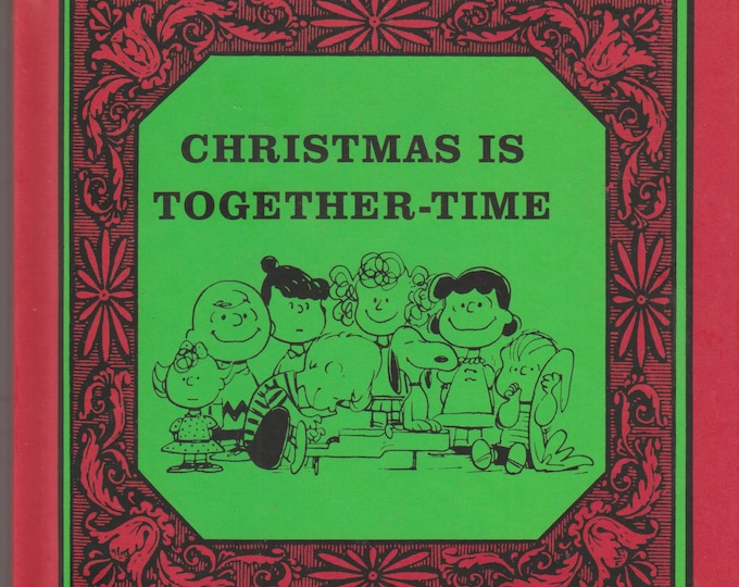 Christmas is Together-Time (Charlie Brown/Peanuts) (Hardcover, Children's)  2012