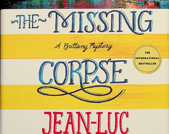 The Missing Corpse by Jean-Luc Bannalec  (Hardcover:  Suspense,  Mystery, A Brittany Mystery) 2019USFE