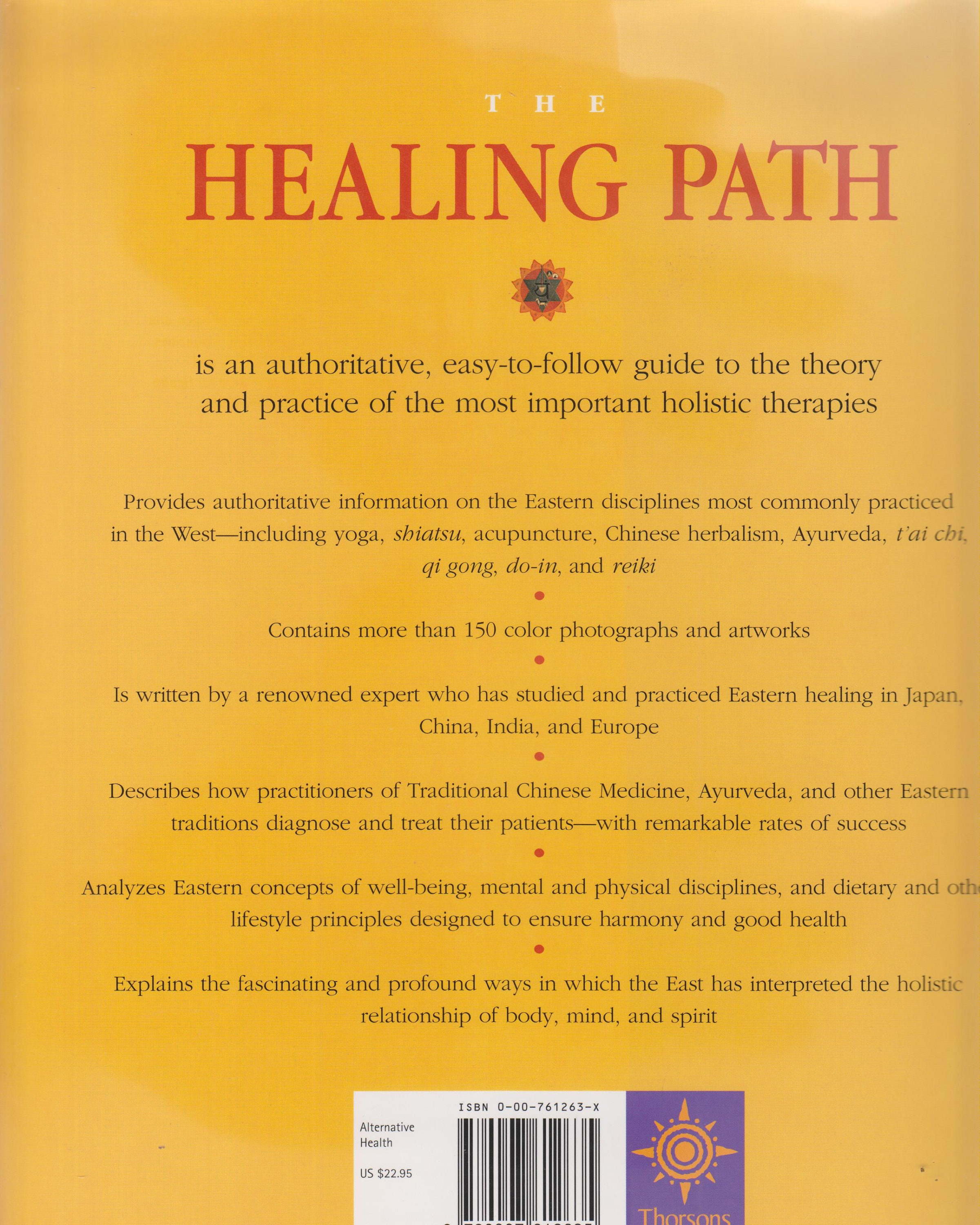 The Healing Path - The practical guide to the holistic