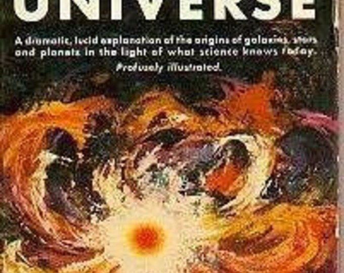 The Creation of the Universe by George Gamow 1957 (nonfiction)