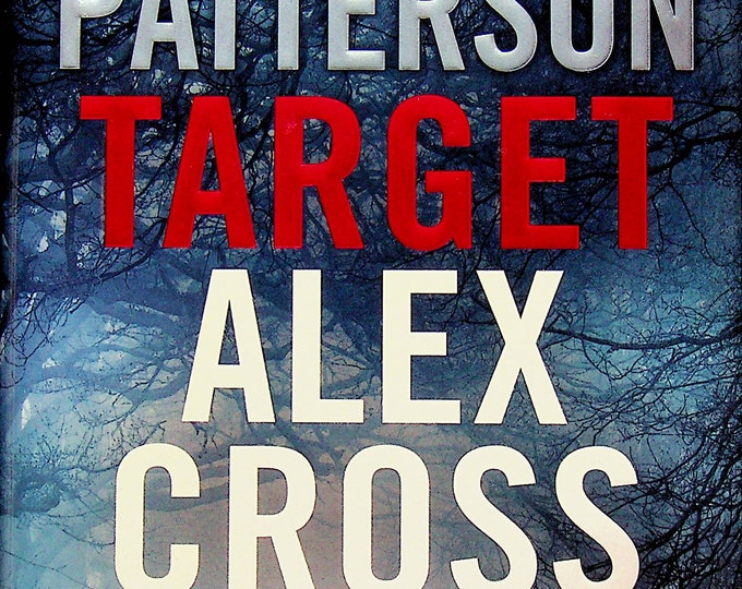 Target Alex Cross by James Patterson (Hardcover: Suspense, Alex Cross) 2018 FE