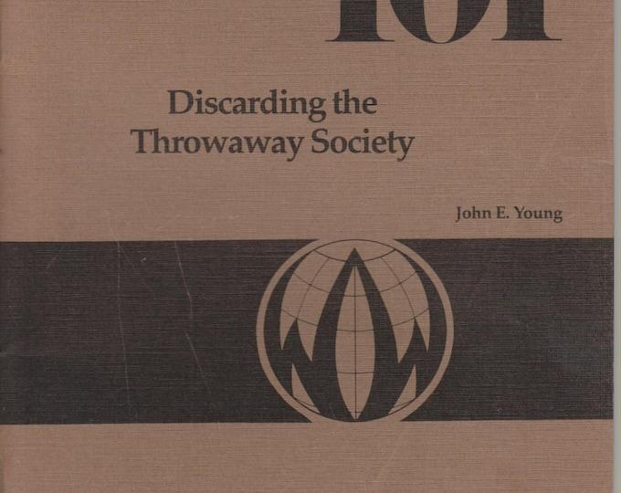 Worldwatch Paper 101 Discarding The Throwaway Society January 1991