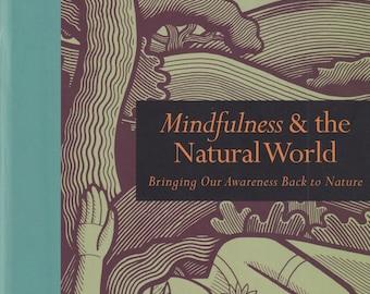 Mindfulness & The Natural World (Book and Journal Set)  (Hardcover: Nature, Awareness, Self-Help) 2018