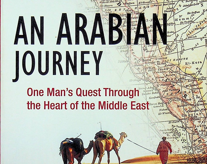 An Arabian Journey by Levison Wood  (Trade Paperback: Nonfiction, Travel)