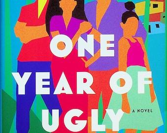 One Year of Ugly by Caroline Mackenzie (Hardcover: Fiction) 2020 FE
