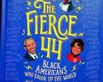The Fierce 44 - Black Americans Who Shook up Our World by The Staff of The Undefeated (Hardcover: Children's, Educational) 2020