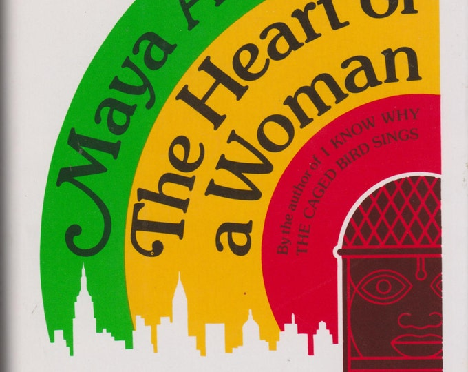 The Heart of a Woman by Maya Angelou (Hardcover: Nonfiction, Biography)