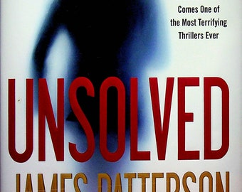 Unsolved by James Patterson and David Ellis (Hardcover: Suspense, Thriller) 2018 FE
