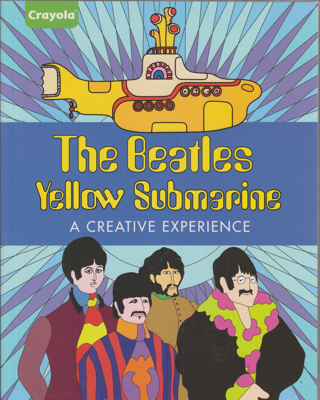 Crayola The Beatles Yellow Submarine A Creative Experience