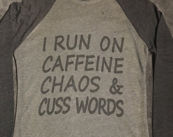 Caffeine Chaos & Cuss Words