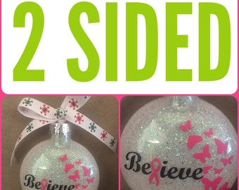 Glass Ornament, Breast Cancer Ornament, Believe Ornament, Survivor Ornament, Breast Cancer Awareness