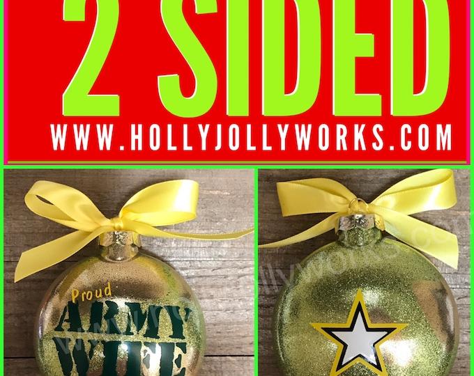 Army Ornament , Army Glass Ornament, Army, Army Wife, Army Mom, Personalized Ornament