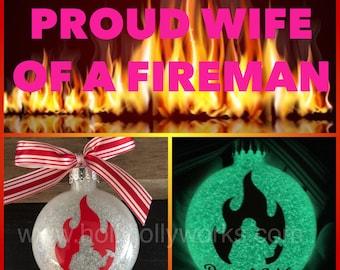 Fire fighter Wife, Firefighter, Fireman, personalized Ornament, Personalized, Firefighters