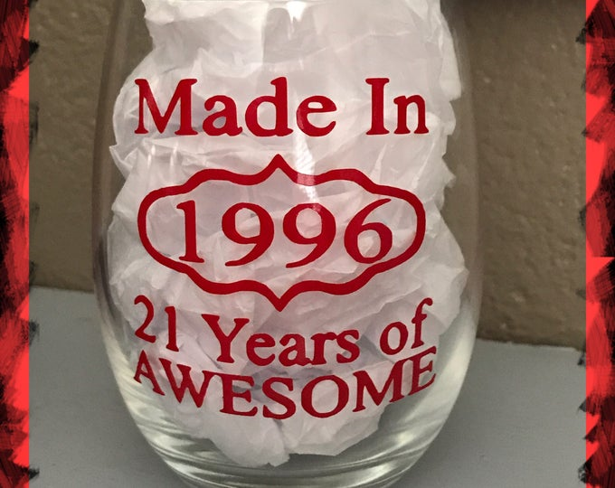 21 years of awesome wine glass, years of Awesome wine glass, personalized wine glass