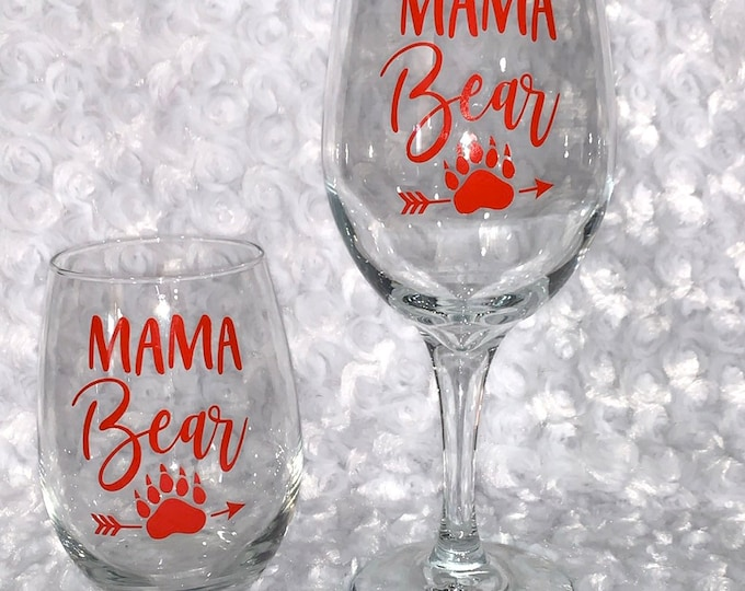 Mama Bear, Mama, Mama Bear Wine Glass, Wine Glass