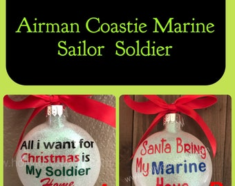 All i want for Christmas ornament, military ornamemt, deployment ornament.. personalized ornament
