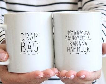 Funny Couples Mugs - Crap Bag Mug - Princess Consuela Mug - His and Her Mug Set - Couples Coffee Mugs - Engagement Mug Set - Dishwasher Safe