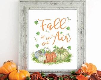 Fall Wall Art print, fall decor, autumn print, wall art print, fall is in the air, home decor, fall art, F100