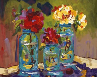 Blue Jars, Roses, Mason Jars, Still Life, Happiness, Friendship, Fine Art Print