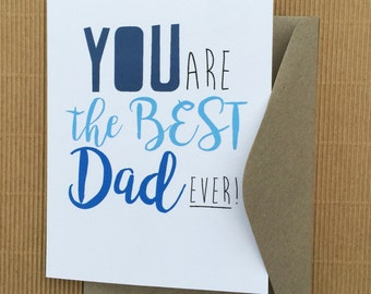 You are the best Dad ever!